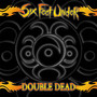 Double Dead - Six Feet Under
