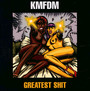 Greatest Shit - KMFDM