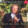 Rosen Aus Dem Sueden - Andre Rieu
