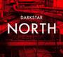 North - Darkstar