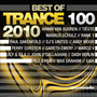 Trance 100-Best Of 2010 - Trance 100