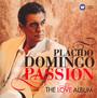 Passion: The Love Album - Placido Domingo