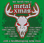 We Wish You A Metal Xmas & A Headbanging New Year - Metal Xmas