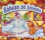 Bałwan Ze Śniegu/Pierwiosnek - Bajka