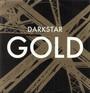 Gold/Gold-John Roberts Mi - Darkstar