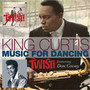 Music For The Dancing - King Curtis