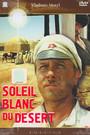 Soleil Blanc Du Desert - Movie / Film
