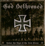 Under The Sign Of The Iron Cross - God Dethroned