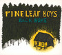 Back Home - Pine Leaf Boys