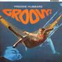 Groovy - Freddie Hubbard