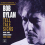 Tell Tale Signs: The Bootleg Series V.8 - Bob Dylan