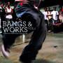 Bangs & Works vol.1 - V/A