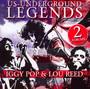 Us-Underground Legends - Iggy Pop  & Lou Reed