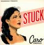 Stuck - Caro Emerald
