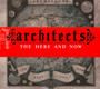 The Here & Now - Architects