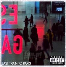 Last Train To Paris - Diddy-Dirty Money