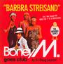 Barbra Streisand-The Album - Boney M.