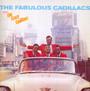 Fabulous Cadillacs/Crazy Cadillacs - The Cadillacs