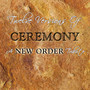 Twelve Versions Of Ceremony - Tribute to New Order