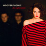 The Night Before - Hooverphonic