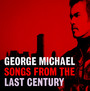 Songs From The Last Century - George Michael