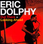 Out There/Looking Ahead - Eric Dolphy