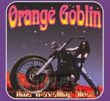 Time Travelling Blues - Orange Goblin