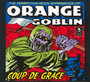 Coup De Grace - Orange Goblin