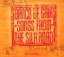 Songs From The Silk Road - Banco De Gaia