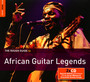 Rough Guide To African Guitar Legends - Rough Guide To...