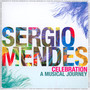 Celebration: A Musical Journey - Sergio Mendes