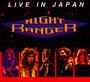 Live In Japan - Night Ranger