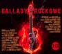 Ballady Rockowe - Polskie Ballady Rockowe