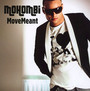 Move Meant - Mohombi