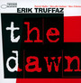 The Dawn - Erik Truffaz