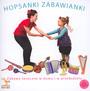 Hopsanki Zabawianki - V/A