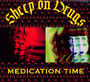 Medication Time - Sheep On Drugs