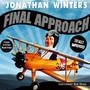Final Approach - Jonathan Winters