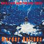 Murder Ballads - Nick Cave / The Bad Seeds