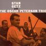 And Oscar Peterson Trio - Stan Getz