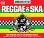 Massive Hits! - Reggae & Ska - Massive Hits!