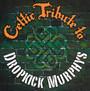 Celtic Tribute To Dropkick Murphys - Tribute to Dropkick Murphys