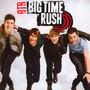Big Time Rush   [BTR] - Big Time Rush