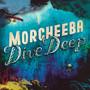 Dive Deep - Morcheeba