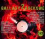 Ballady Rockowe 2 - Polskie Ballady Rockowe