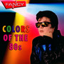 Colors Of The 80s - Fancy