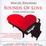 Sounds Of Love - Muzyka Miłością Pisana - Maciej Zieliński