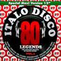Italo Disco Legends 1 - Italo Disco Legends