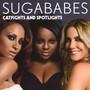 Catfights & Spotlights - Sugababes