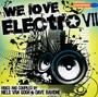 We Love Electro VII - V/A